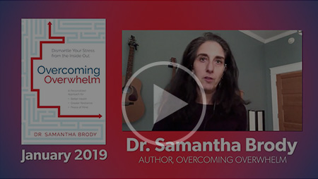 Overcoming Overwhelm - 2018 Fall, Sounds True
